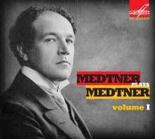 Nikolai Medtner (1880-1951): Medtner spielt Medtner Vol.1, CD