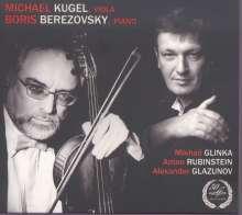 Michael Kugel & Boris Berezovsky - Glinka / Rubinstein / Glasunow, CD