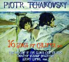"Peter Iljitsch Tschaikowsky (1840-1893): Chorwerke ""16 Songs for Children op.54"", CD"
