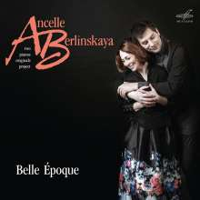 Ludmila Berlinskaya & Arthur Ancelle - Belle Epoque, CD