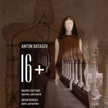 """Anton Batagov (geb. 1965): Lieder """"16+"""", 2 CDs"""
