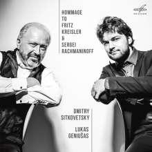 Dmitry Sitkovetsky & Lukas Geniusas - Hommage to Fritz Kreisler & Sergei Rachmaninoff, CD