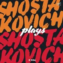 Dmitri Schostakowitsch (1906-1975): Schostakowitsch spielt Schostakowitsch, 5 CDs