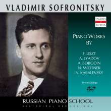 Vladimir Sofronitzky spielt Werke von Liszt, Liadow, Borodin, Kabalewsky & Medtner, CD