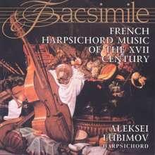 Alexei Lubimov - French Music of the XVII Century, CD