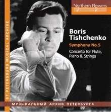 Boris Tischtschenko (1939-2010): Symphonie Nr.5, CD