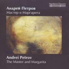 Andrei Petrov (1930-2006): The Master and Margarita (Symphonische Fantasie), CD