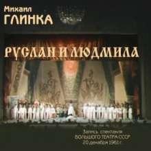 Michael Glinka (1804-1857): Ruslan & Ludmila, 2 CDs