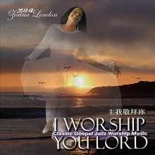 Zorina London: I Worship You Lord, CD
