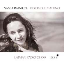 Santa Ratniece (geb. 1977): Vigilia del Mattino, CD