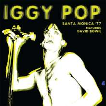 Iggy Pop: Santa Monica '77 Feat. David Bowie (180g), LP