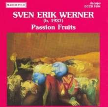 Sven Erik Werner (geb. 1937): Passion Fruits f.Bläserquintett, CD