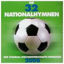 Die 32 Nationalhymnen d.Fußball-Weltmeisterschafts-Endrunde, CD