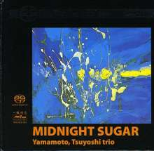 Tsuyoshi Yamamoto (geb. 1948): Midnight Sugar (HDCD), SACD