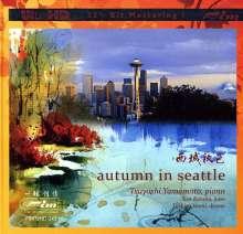Tsuyoshi Yamamoto (geb. 1948): Autumn In Seattle (UltraHD 32-Bit Mastering), CD
