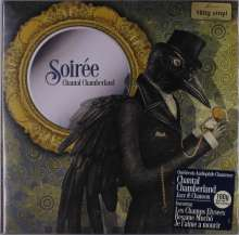 Chantal Chamberland (geb. 1965): Soiree (180g) (Limited Numbered Edition), 2 LPs
