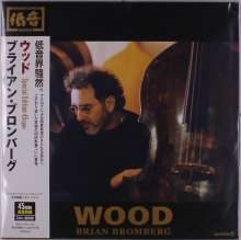 Brian Bromberg (geb. 1960): Wood (180g) (Special Edition) (45 RPM), 2 LPs
