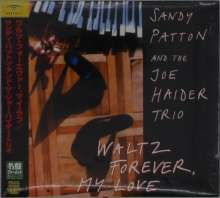 Sandy Patton & Joe Haider: Waltz Forever, My Love (Digipack), CD