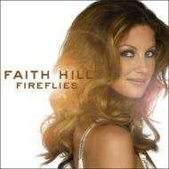 Faith Hill: Fireflies, CD