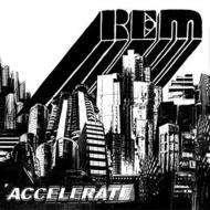 R.E.M.: Accelerate, CD