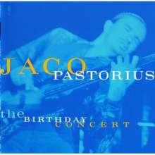 Jaco Pastorius (1951-1987): The Birthday Concert, CD
