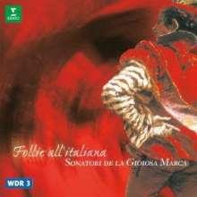 Follie all'Italiana - Musik des italienischen Barock, CD