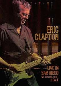 Eric Clapton: Live In San Diego With Special Guest J.J. Cale +Bonus, Blu-ray Disc
