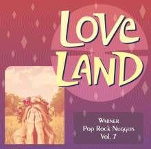 Love Land: Warner Pop Rock Nuggets Vol. 7, CD