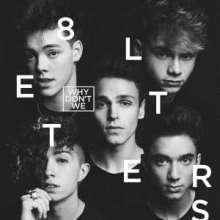 Why Don't We: 8 Letters +Bonus, CD