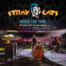 Stray Cats: Rocked This Town: From LA To London (Digipack), CD
