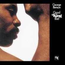 George Benson (geb. 1943): Good King Bad (Remaster) (Blu-Spec CD), CD