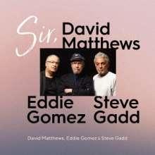 Eddie Gomez, David Matthews & Steve Gadd: Sir, (UHQCD), CD