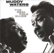 Muddy Waters: The Real Folk Blues(Remastered, CD