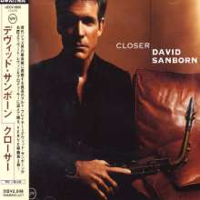David Sanborn (geb. 1945): Closer, CD