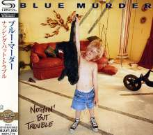 Blue Murder (John Sykes,Carmine Appice,Tony Franklin): Nothing But Trouble (SHM-CD), CD