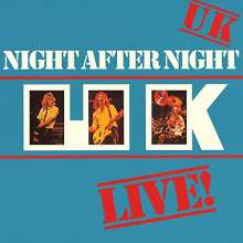U.K.: Night After Night: Live! (+Bonus) (SACD-SHM-CD) (Special Package), Super Audio CD