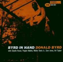 Donald Byrd (1932-2013): Byrd In Hand, CD