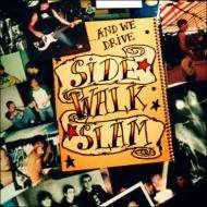 Side Walk Slam: ...And We Drive, CD
