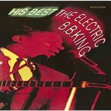 B.B. King: His Best - The Electric B.B. King (Reissue) (Limited-Edition), CD