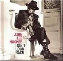 John Lee Hooker: Don't Look Back, CD