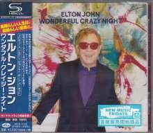 Elton John (geb. 1947): Wonderful Crazy Night (SHM-CD), CD