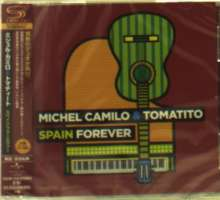 Michel Camilo & Tomatito: Spain Forever +1 (SHM-CD), CD
