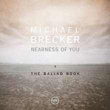 Michael Brecker (1949-2007): Nearness Of You: The Ballad Book (SHM-CD), CD