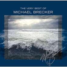 Michael Brecker (1949-2007): The Very Best Of Michael Brecker (SHM-CD), CD