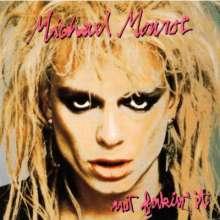 Michael Monroe: Not Fakin' It, CD