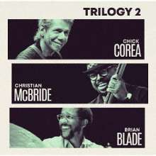 Chick Corea (geb. 1941): Trilogy 2 (2 SHM-CD), 2 CDs