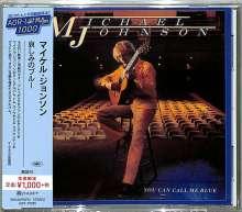 Michael Johnson (1944-2017): You Can Call Me Blue, CD