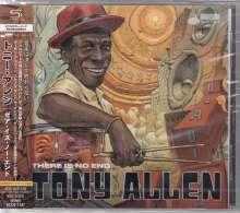 Tony Allen (1940-2020): There Is No End (SHM-CD) (+Bonus), CD