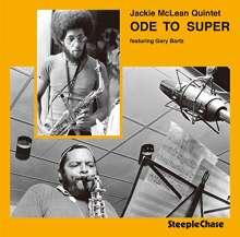 Jackie McLean (1931-2006): Ode To Super, CD