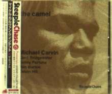 Michael Carvin (geb. 1944): The Camel, CD